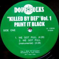 Paint It Black - Killed By Def Vol. 1