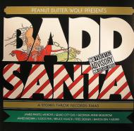 Peanut Butter Wolf - Peanut Butter Wolf Presents Badd Santa - A Stones Throw Records Xmas