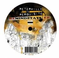 Pete Philly & Perquisite  - ReMindstate EP