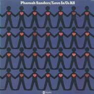 Pharoah Sanders - Love In Us All