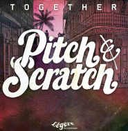 Pitch & Scratch - Together