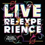 Plaza Francia - Live Re - Experience