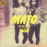 Mato - Hip Hop Reggae Series Vol. 7