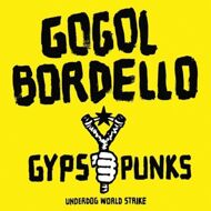 Gogol Bordello - Gypsy Punks: Underdog World Strike (Pink Vinyl)