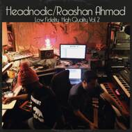 Raashan Ahmad & Headnodic - Low Fidelity, High Quality Vol. 2