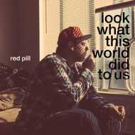 Red Pill (Ugly Heroes) - Look What This World Did To Us (Blue Grey Vinyl)