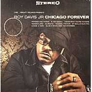 Roy Davis Jr. - Chicago Forever