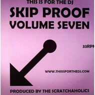 Scratchaholics - Skip Proof Vol. 7