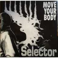 Selector - Move Your Body