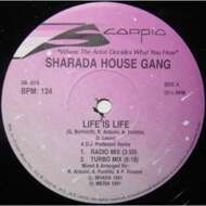 Sharada House Gang - Life Is Life