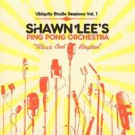 Shawn Lee's Ping Pong Orchestra  - Music And Rhythm - Ubiquity Studio Sessions Vol. 1