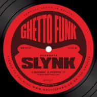 Slynk - Boomin' Ep (Ghetto Funk Presents Slynk)