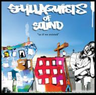 Sol.Illaquists Of Sound - As If We Existed