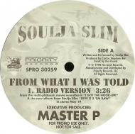 Soulja Slim - From What I Was Told