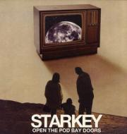 Starkey - Open The Pod Bay Doors