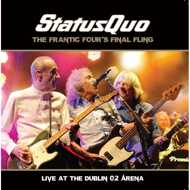 Status Quo - The Frantic Four's Final Fling - Live At The Dublin O2 Arena