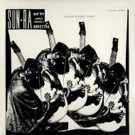 The Sun Ra Arkestra - Holiday For Soul Dance