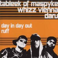 Tableek, Whizz Vienna* & Daru - Day In Day Out / Ruff