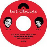 Tall Black Guy vs. James Brown - Pay Me Back My Money / Funky Drummers In A Space Suit