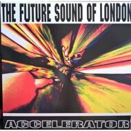 The Future Sound Of London - Accelerator (RSD 2016)