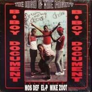 The High & Mighty - B-Boy Document / Mind, Soul & Body