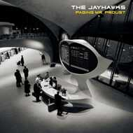The Jayhawks - Paging Mr. Proust