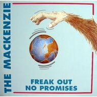 The Mackenzie - Freak Out / No Promises