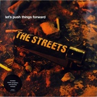 The Streets - Let's Push Things Forward