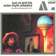 Sun Ra - The Solar-Myth Approach Vol. 1