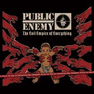 Public Enemy - Evil Empire Of Everything