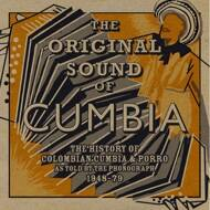 Various (Quantic presents) - The Original Sound Of Cumbia: The History Of Colombian Cumbia & Porro As Told By The Phonograph 1948-79 (Part 1)