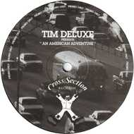 Tim Deluxe - An American Adventure