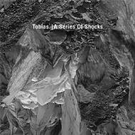 Tobias Freund - A Series Of Shocks