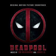 Tom Holkenborg (Junkie XL) - Deadpool (Soundtrack / O.S.T.)