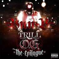 Bun B - Trill O.G. The Epilogue
