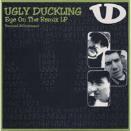 Ugly Duckling - Eye On The Remix LP