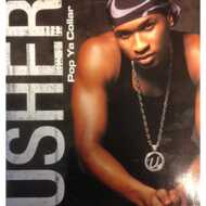 Usher - Pop Ya Collar