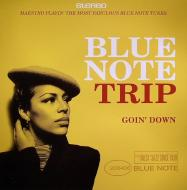 Blue Note Trip: Goin' Down