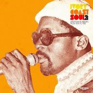 Various  - Ivory Coast Soul 2 - Afro Soul In Abidjan From 1976 To 1981