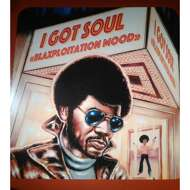 Various - I Got Soul - Blaxploitation Mood