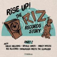 Various - Rise Up! The Riz Records Story Part 2