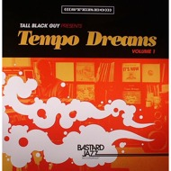 Various  - Tall Black Guy Presents Tempo Dreams Volume 1