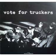 Vote For Truckers - Gadens Parlament