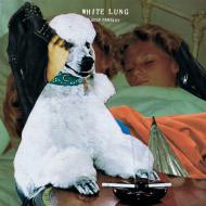 White Lung - Deep Fantasy (Black Vinyl)
