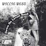 Willie West & The High Society Brothers - Down On Lovers Road