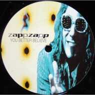 Zapp Zapp - You Better Believe
